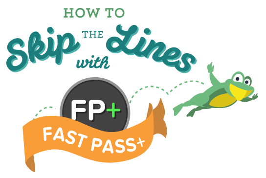 Skip the lines with Disney's FastPass+ Service